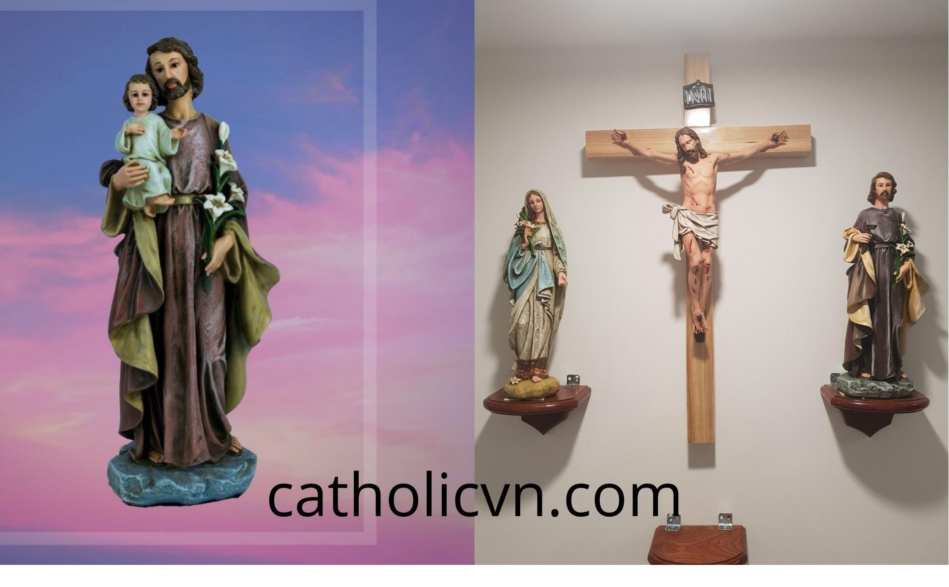 Tượng Thánh Giuse Thợ, T. Giuse Bế Chúa, T. Giuse Ngủ … cổ điển cao cấp